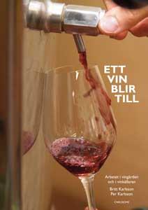 Omslag: Ett vin blir till